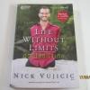 ชีวิตไร้ขีดจำกัด (Life Without Limits) Nick Vujicic เขียน พลอยแสง เอกญาติและนันทพร ปีเลย์ แปล***สินค้าหมด***