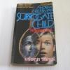 วงจรอุบาทว์ (Surrogate Child) Andrew Neiderman เขียน ปรัชญา วลัญช์ แปล***สินค้าหมด***