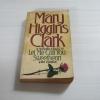 สายสัมพันธ์อันตราย (Let Me Call You Sweetheart) Mary Higgings Clark เขียน สุวิทย์ ขาวปลอด แปล***สินค้าหมด***