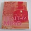 จุดพลังใจให้ชีวิตเป็นสุข (Healthy Mind) โดย กองบรรณาธิการนิตยสาร Health & Cuisine