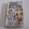 ร่วมใจสังหาร (Tell Me Your Dream) ซิดนีย์ เชลดอน เขียน สุวิทย์ ขาวปลอด แปล***สินค้าหมด***
