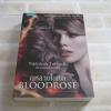 ปรารถนาในราตรี ตอน กุหลาบโลหิต (Nightshade Trilogy III : Bloodrose) แอนเดรีย ครีเมอร์ เขียน เศษดาวและดาวิษ ชายชัยวานิช แปล