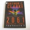 2061 จอมจักรวาล 3 (2061 Odyssey Three) พิมพ์ครั้งที่ 2 Arthur C.Clarke เขียน พันธุ์ อรรณพ แปลและเรียบเรียง***สินค้าหมด***