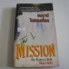 คนบาปในแดนเถื่อน (The Mission) Robert Bolt เขียน คิบุง แปล***สินค้าหมด***
