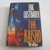 ไกโช (The Kaisho) Eric Lustbader เขียน สุวิทย์ ขาวปลอด แปล***สินค้าหมด***