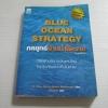 กลยุทธ์น่านน้ำสีคราม (Blue Ocean Strategy) พิมพ์ครั้งที่ 2 W. Chan Kim/ Renee Mauborgne เขียน ศิริวรรณ แปล
