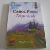 เมียสาวจอมแก่น (Texas Bride) Carol Finch เขียน สุมนทิพย์ แปล***สินค้าหมด***