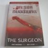 แกะรอยหมออำมหิต (The Surgeon) เทสส์ เกอร์์ริตเซ่น เขียน สุเมธ เชาว์ชุติ แปล***สินค้าหมด***