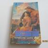 รอยสวาทมิอาจลืม (Someone Love You) Samantha Lee Gene เขียน ธณิกานต์ แปล ***สินค้าหมด***