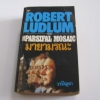 มายามรณะ (The Parsifal Mosaic) Robert Ludlum เขียน วรปัญจา แปล***สินค้าหมด***