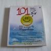 101 วิธีดี ๆ สร้างความสุข (101 ways to Happiness) Booking เขียน***สินค้าหมด***