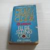 สืบสยอง (I'll Be Seeing You) Mary Higgins Clark เขียน สุวิทย์ ขาวปลอด แปล