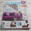 my home ฉบับที่ 39 สิงหาคม 2556 ประหยัดงบครบทุกฟังก์ชั่น more function & low budget***สินค้าหมด***