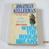 หนูเห็นเขาฆ่า (When The Bough Breaks) Jonathan Kellerman เขียน สุวิทย์ ขาวปลอด แปล***สินค้าหมด***