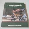 บ้านและสวน the manual (คู่มืองานช่างของคนรักบ้าน) Vol. 06 May 2015 Hand Tools เครื่องมือ คู่มือ***สินค้าหมด***