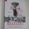 นางาซากิ เสียงครวญแห่งสันติ (The Bells of Nagasaki) พิมพ์ครั้งที่ 4 ดร.ทาคาชิ นากาอิ เขียน ฉัตรนคร องคสิงห์ แปล***สินค้าหมด***