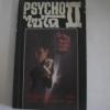 ไซโค 2 (Psycho 2) โรเบิร์ต บล็อค เขียน สุวิทย์ แสงอลังการ แปล***สินค้าหมด***