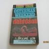 กัดไม่ปล่อย (The Osterman Weekend) Robert Ludlum เขียน ก.อัศเวศน์ แปล***สินค้าหมด***