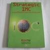 กลยุทธ์สื่อสารการตลาดแบบครบวงจร (Strategic IMC) ผศ.ธีรพันธ์ โล่ห์ทองคำ เขียน***สินค้าหมด***