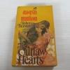 ยอดรักคนเถื่อน (The Outlaw Hearts) Rebecca Brandewyne เขียน กฤติกา แปล