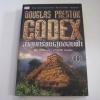 ล่าขุมทรัพย์สุดขอบฟ้า (The Godex) Douglas Preston เขียน พีระ ทวีชัย แปล อานุภาพ เรียบเรียง***สินค้าหมด***