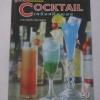 Cocktail เครื่องดื่มผสม โดย อาจารย์ สมคิด ต้นสายเพ็ชร์***สินค้าหมด***