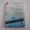 ก้าวรักในรอยจำ (A Walk to Remember) พิมพ์ครั้งที่ 7 Nicholas Sparks เขียน จิระนันท์ พิตรปรีชา แปล***สินค้าหมด***