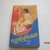 กบฏสาวเจ้าเสน่ห์ (Captive Pride) Bobbi Smith เขียน รติรส แปล***สินค้าหมด***