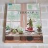 สวนสวยในแก้วใส Terrarium เอกวิทย์ หาสนนท์ เขียน