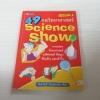 49 กลวิทยาศาสตร์ Science Show พิมพ์ครั้งที่ 3 ลัดดาวัลย์ กัณหสุวรรณ เขียน