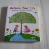 Balance Your Life สมดุลกาย สมดุลใจ ห่วงใยโลก โดย กองบรรณาธิการนิตยสารสุขภาพกาย-ใจ