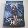 เพลิงทัณฑ์อเวจี (Succubus Heat) Richelle Mead เขียน สิงหา กัญญา แปล***สินค้าหมด***