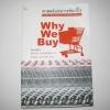 ศาสตร์แห่งการช้อปปิ้ง (Why We Buy) พิมพ์ครั้งที่ 2 Paco Underhill เขี่ยน กาญจนา อุทกภาชน์ แปล***สินค้าหมด***
