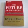 การจัดการแห่งอนาคต (The Future of Management) Gary Hamel with Bill Breen เขียน คมสัน ขจรชีพพันธุ์งาม และ วีรวุธ มาฆะศิรานนท์ แปล***สินค้าหมด***