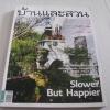 บ้านและสวน ฉบับที่ 423 พฤศจิกายน 2554 Slower But Happier***สินค้าหมด***