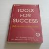 94 เครื่องมือสำหรับผู้บริหารยุคใหม่ (Tools for Success) พิมพ์ครั้งที่ 2 Suzanne Turner เขียน ศุลีพร บุญบงการ และ ศรชัย ่จาติกวณิช แปล***สินค้าหมด***