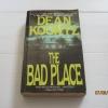 ฝันร้ายที่เป็นจริง (The Bad Place) Dean Koontz เขียน สุวิทย์ ขาวปลอด แปล***สินค้าหมด***