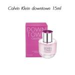 น้ำหอม Calvin Klein Downtown Eau De parfum หัวสเปรย์ ขนาดทดลอง 15 มล