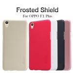 เคสแข็งบาง Oppo F1 Plus ยี่ห้อ Nillkin Frosted Shield