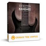 Orange Tree Samples - Evolution Banshee KONTAKT