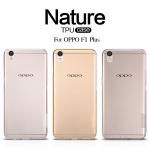 เคสยางนิ่ม บางเฉียบ Oppo F1 Plus ยี่ห้อ Nillkin รุ่น Nature TPU Case