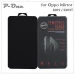 ฟิล์มกระจกนิรภัย Oppo Find Mirror - R819 ยี่ห้อ P-One Super Glass