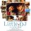เสียงจากหัวใจ Little DJ / ทาดาชิ โอนิสึกะ / สิริพร คดชาคร thumbnail 2